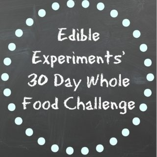 My Own 30 Day Whole Food Challenge